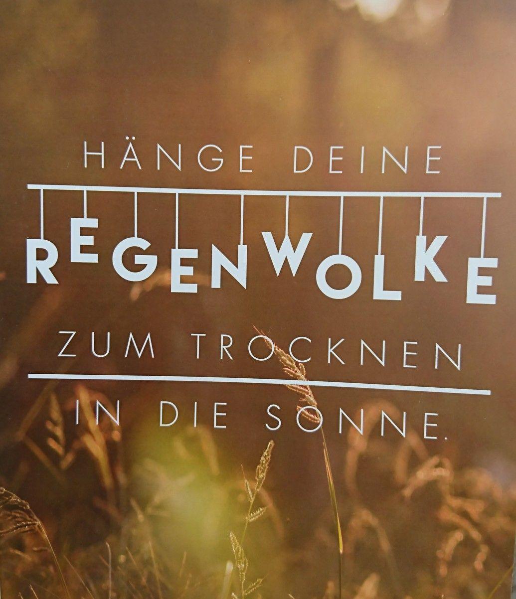 regenwolke #sonne #zitate #sprueche | Sprüche | Love me quotes