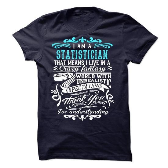 I Am A Statistician - #gift for girls #man gift. LIMITED AVAILABILITY => https://www.sunfrog.com/LifeStyle/I-Am-A-Statistician-49818673-Guys.html?68278