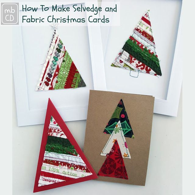 How To Make Selvedge Fabric Christmas Cards Fabric Christmas Cards Christmas Cards Handmade Christmas Cards