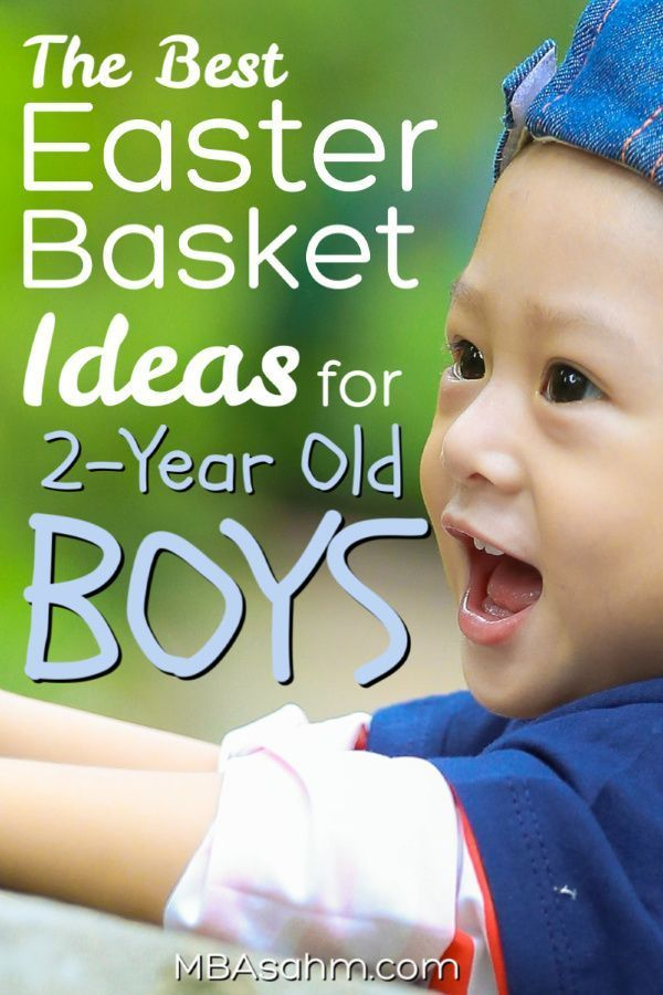 The Best Easter Basket Ideas for 2-Year Old Boys | Boys ...