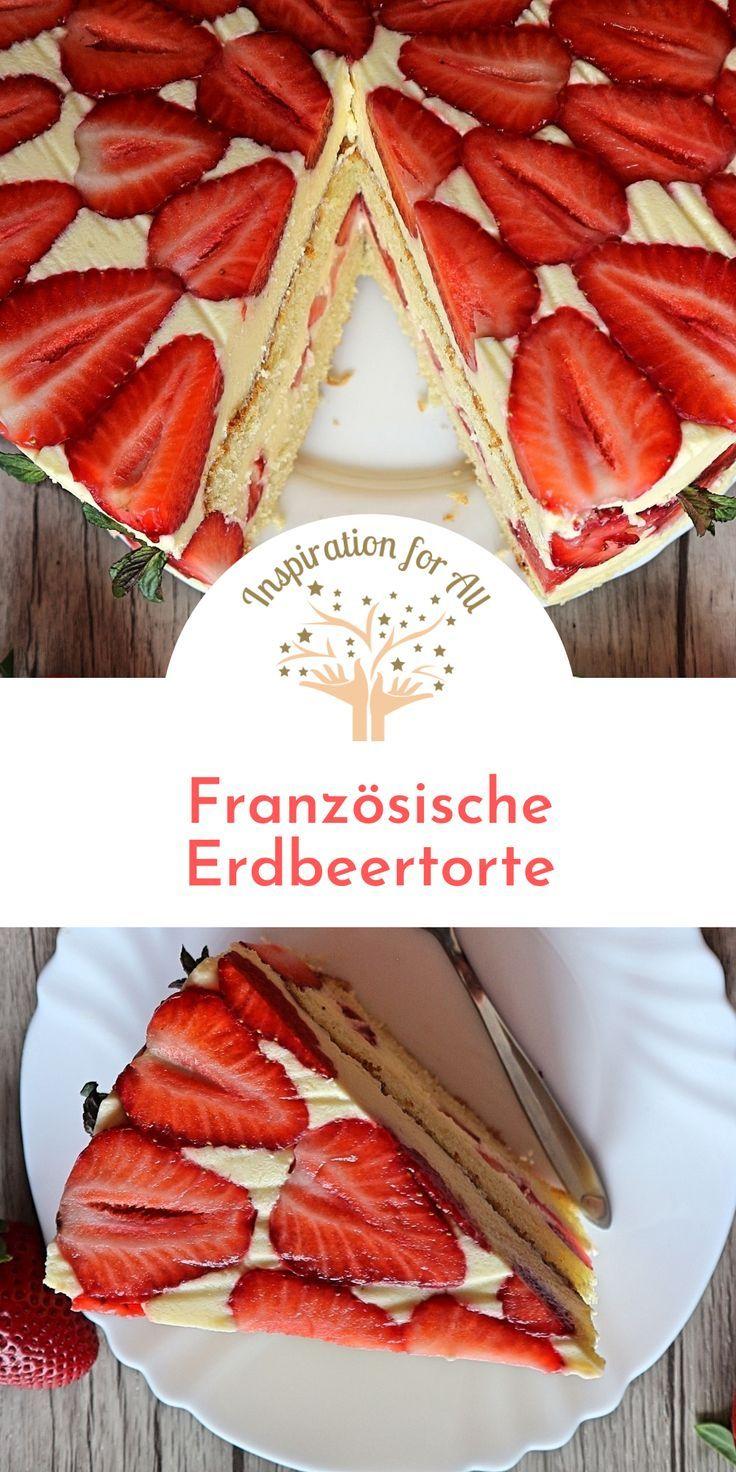 Fraisier – Rezept für beliebte französische Erdbeertorte mit Biskuitboden