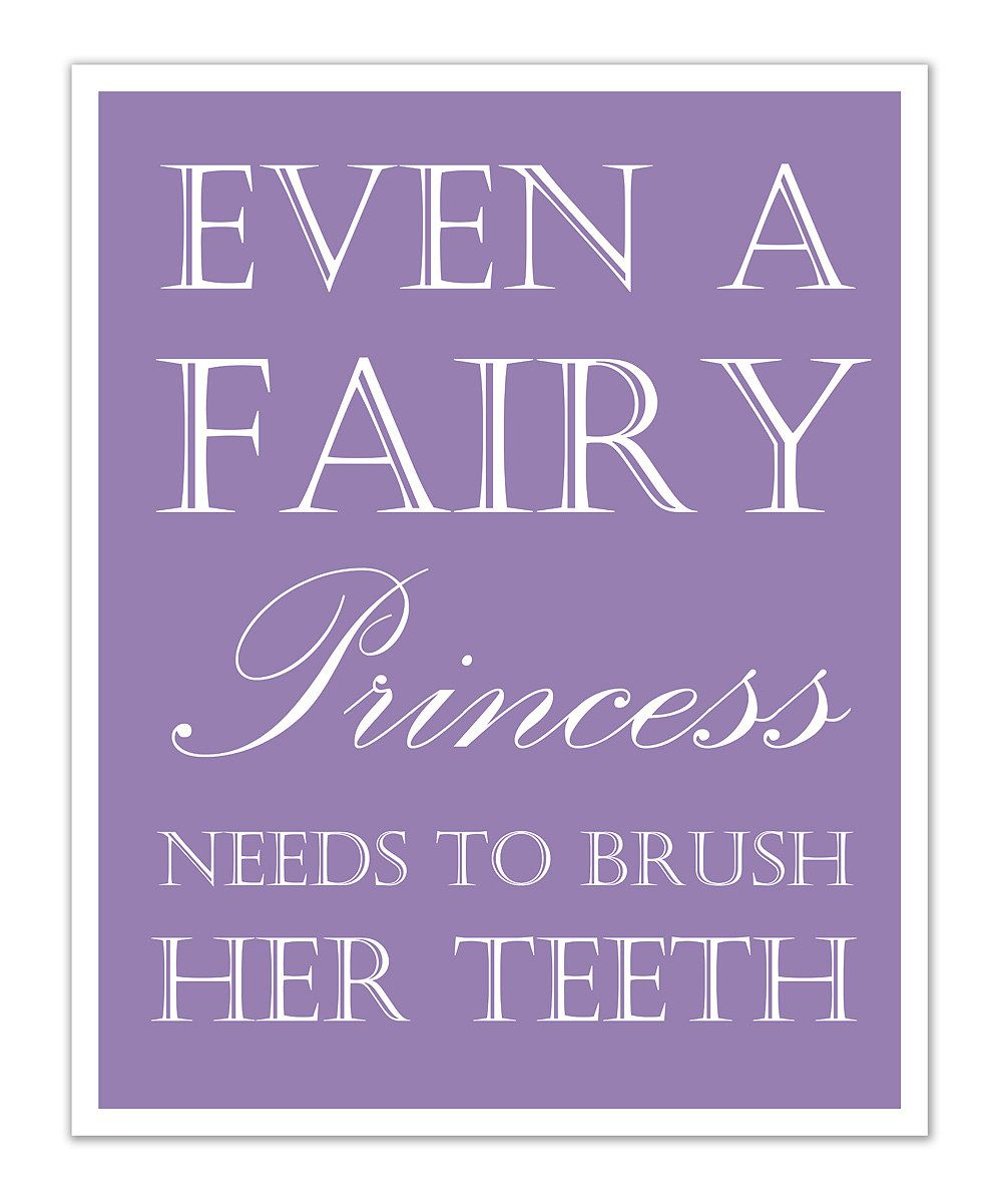Dental Quotes Purple Princess 'teeth' Print  Donepediatric Dentistry Of