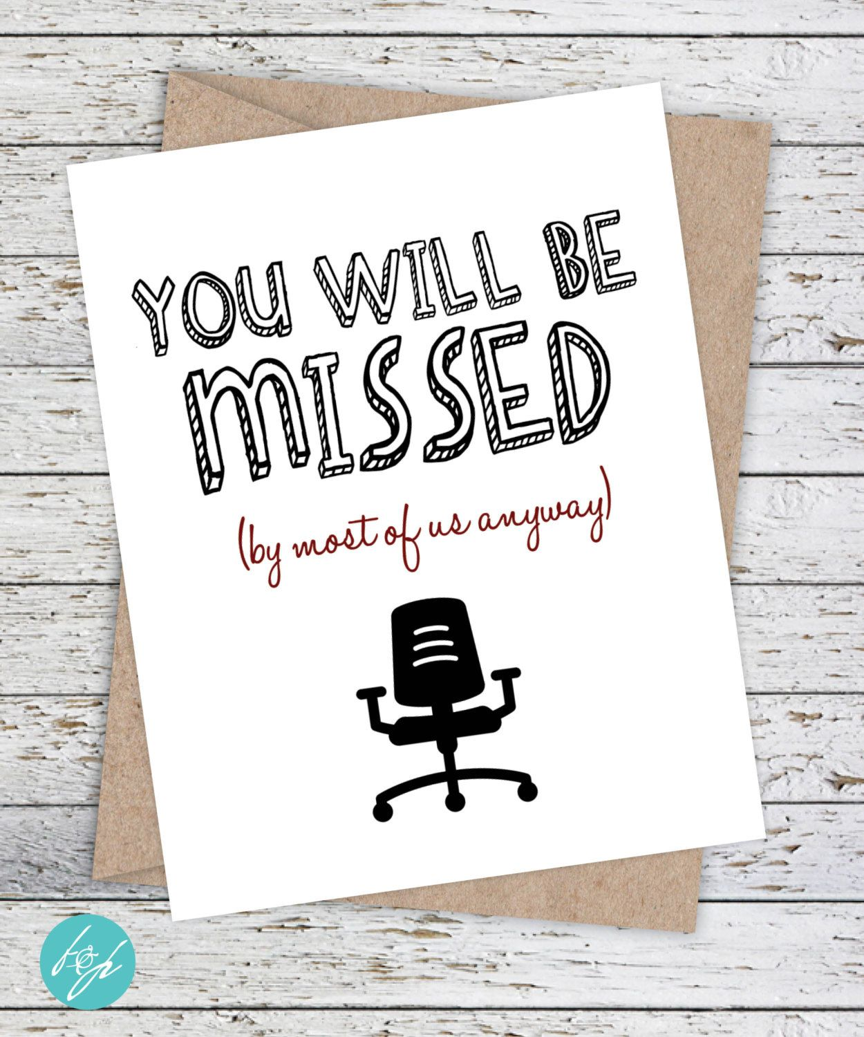 Funny coworker card by flairandpaper on etsy you will be missed by most of us anyway