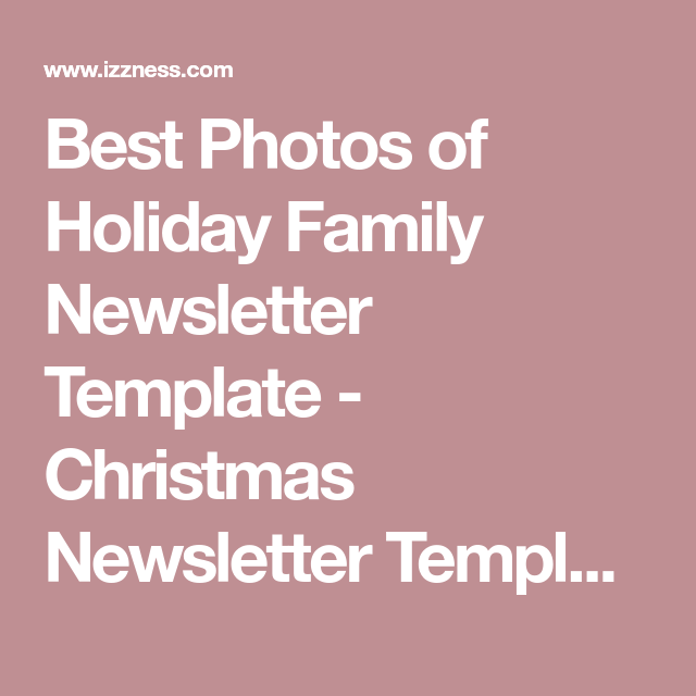 Best Photos Of Holiday Family Newsletter Template  Christmas