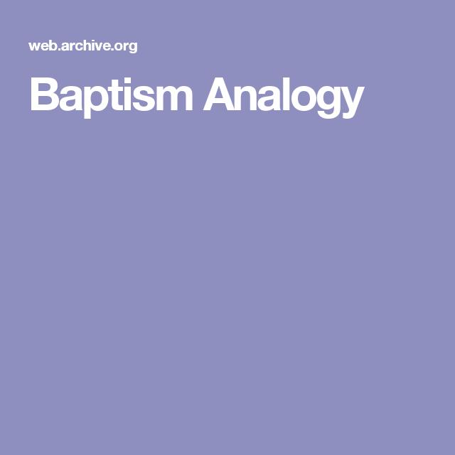 Baptism Analogy