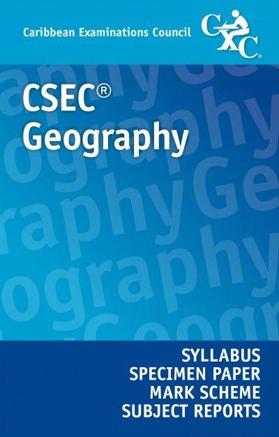 csec geography syllabus specimen paper mark scheme and subject