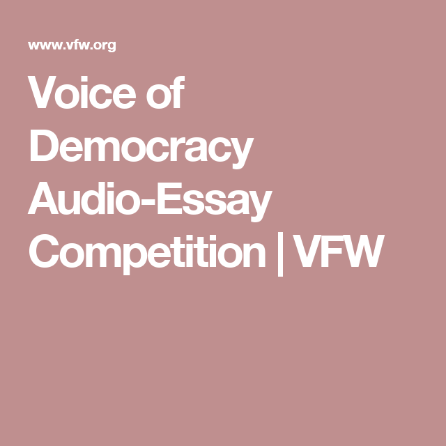 Voice Of Democracy Audio Essay Competition Vfw Contest Winning Example