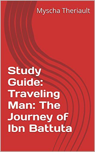 Study Guide Traveling Man The Journey Of Ibn Battuta By World