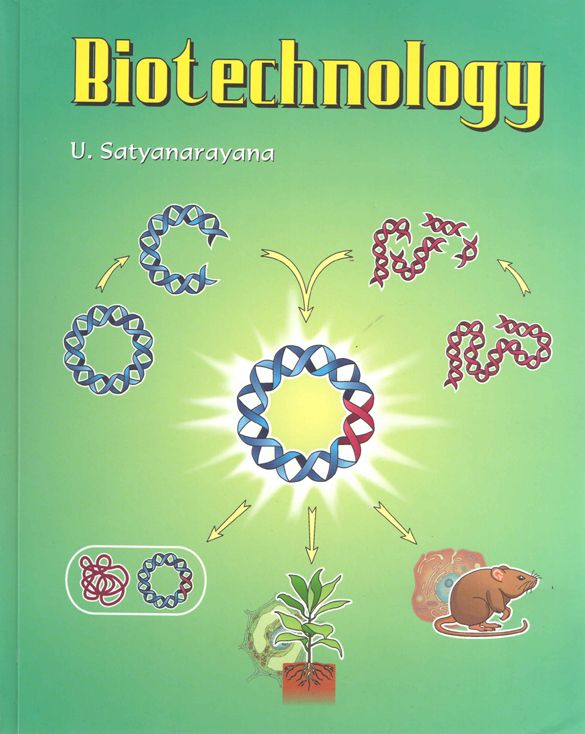 Biotechnology By Satyanarayana Organized Into 10 Sections With 70