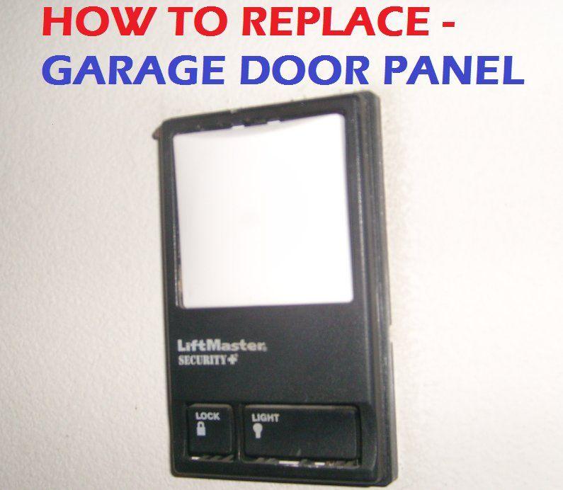 Fix Your Liftmaster Sears Or Chamberlain Garage Door Learn How To Replace Door Panel Or Switch Free 4 Panel Doors Garage Door Panels Chamberlain Garage Door