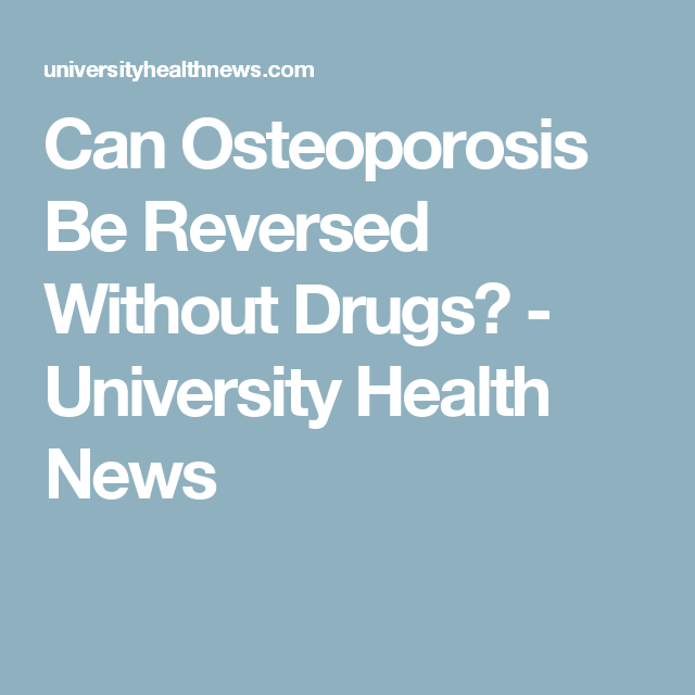 27++ Reverse osteoporosis naturally without dangerous drugs viral