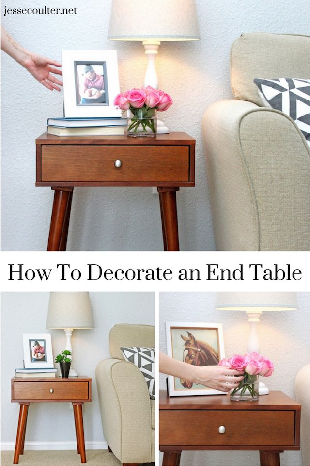 How To Decorate An End Table Living Room End Table Decor Table