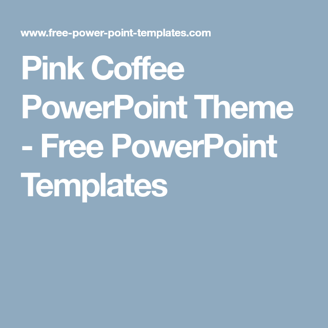 Pink coffee powerpoint theme free powerpoint templates ppt cherry blossoms pink coffee powerpoint theme free powerpoint templates toneelgroepblik Choice Image
