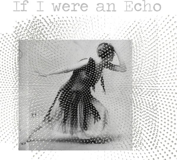 """If I were an Echo"" by village-poet ❤ liked on Polyvore"