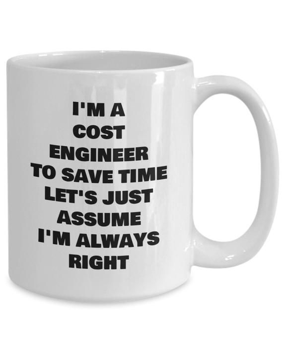 Cost engineer mug funny coffee tea cup novelty unique cheap gift idea#cheap #coffee #cost #cup #engineer #funny #gift #idea #mug #novelty #tea #unique