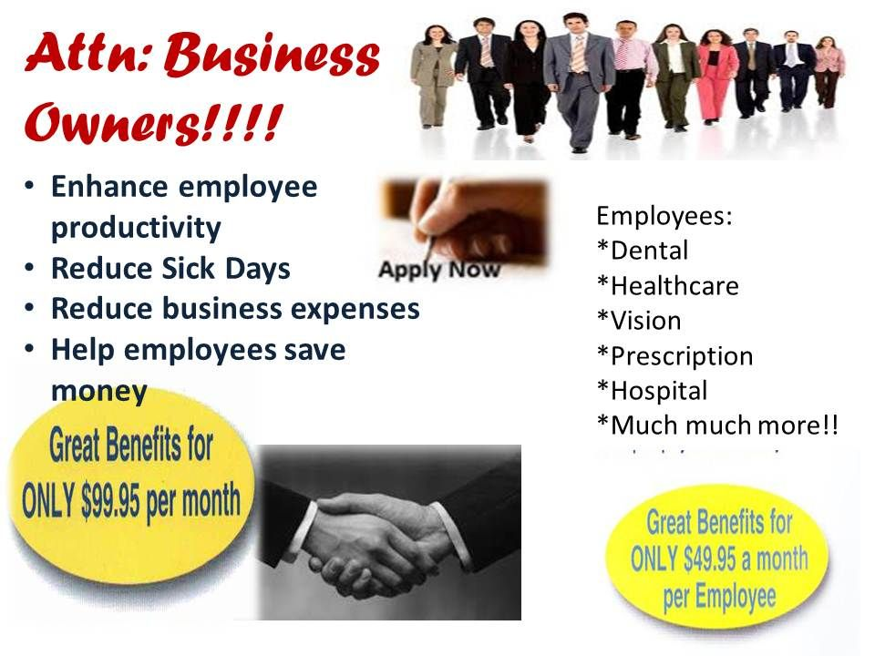 Attention Small Businesses low cost benefits for your