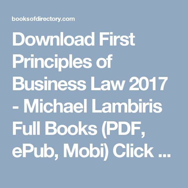 Download first principles of business law 2017 michael lambiris download first principles of business law 2017 michael lambiris full books pdf epub fandeluxe Images