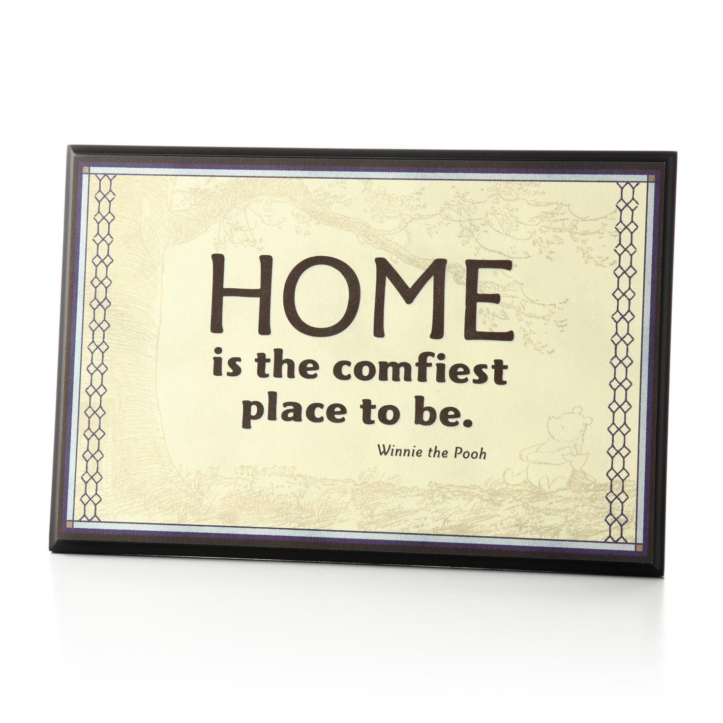 Disney Quote Plaques: Home Is The Comfiest Place To Be Plaque