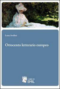 Prezzi e Sconti: #Ottocento letterario europeo luisa avellini  ad Euro 13.60 in #Libro #Libro