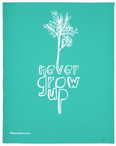 Never Grow Up (Light Blue) Serigrafie von Kyle & Courtney Harmon bei AllPosters.de