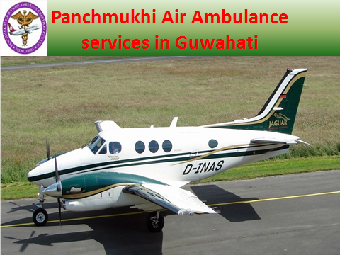 Panchmukhi Air Ambulance services in Guwahati are best