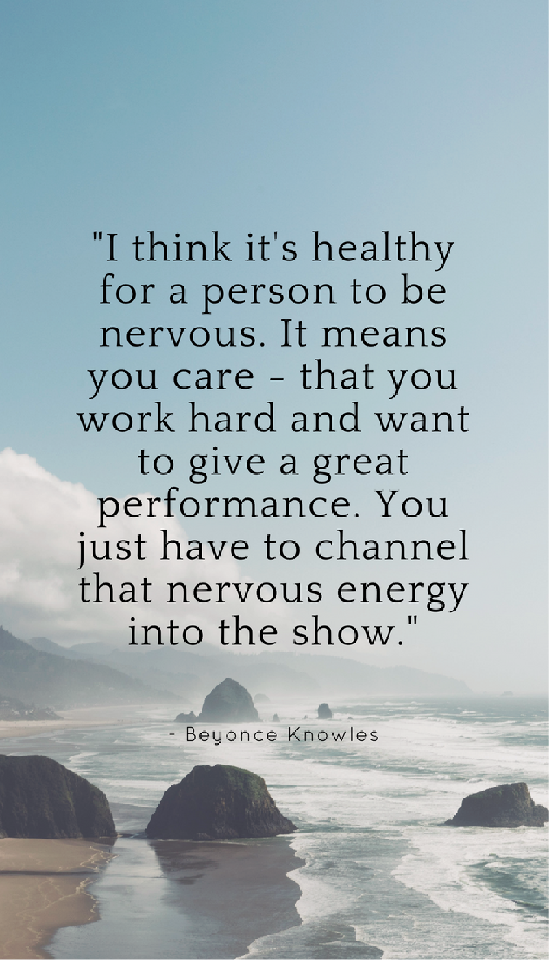 Being Nervous Means You Care Repin This To Your Own Resilience Board Liveanoutstandinglife Positivequot Nervous Quotes Resilience Quotes Best Advice Quotes