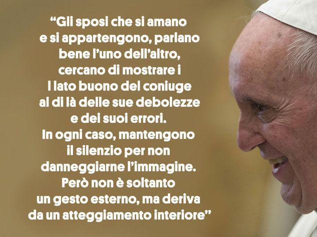 Frasi Matrimonio Nel Vangelo.Le Frasi Di Papa Francesco Sul Matrimonio Papa Francesco