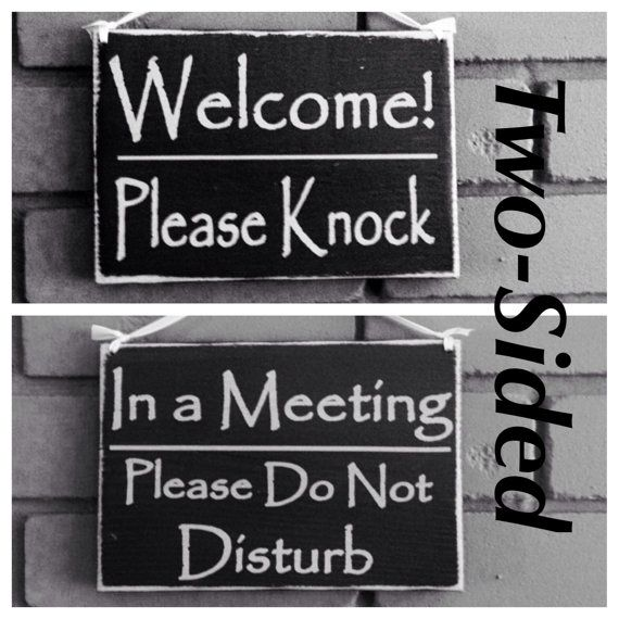 8x6 Two Sided Welcome Please Knock/In A Meeting Please Do Not