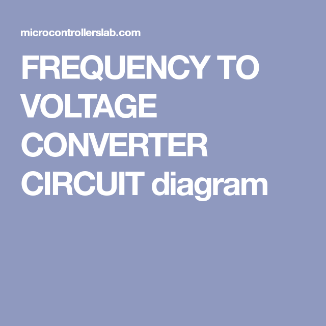 Frequency To Voltage Converter Circuit Diagram