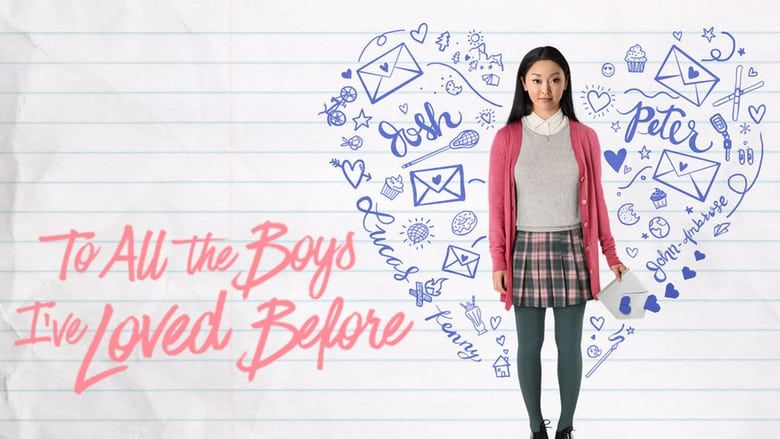 Sehen To All The Boys I Ve Loved Before 2018 Ganzer Film Stream