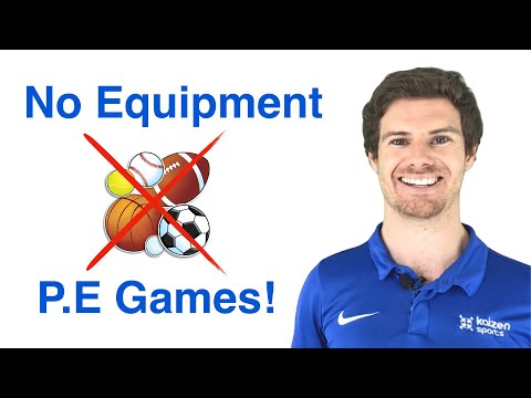 Physical Education Games With NO Equipment YouTube in