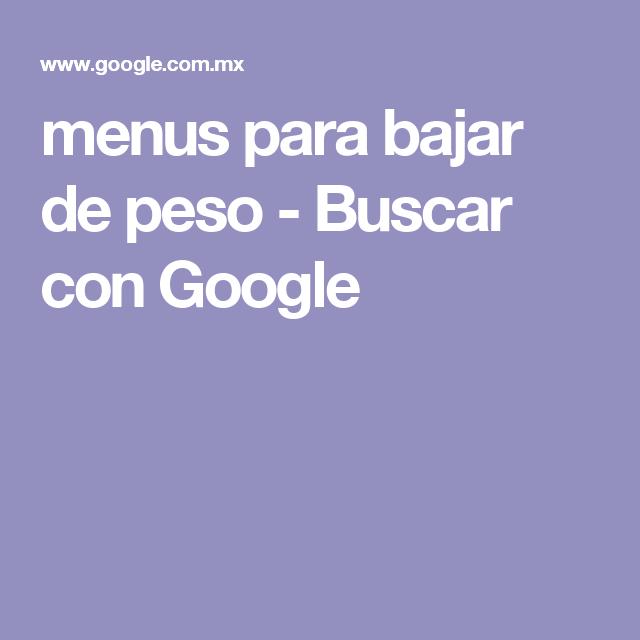 menus para bajar de peso - Buscar con Google