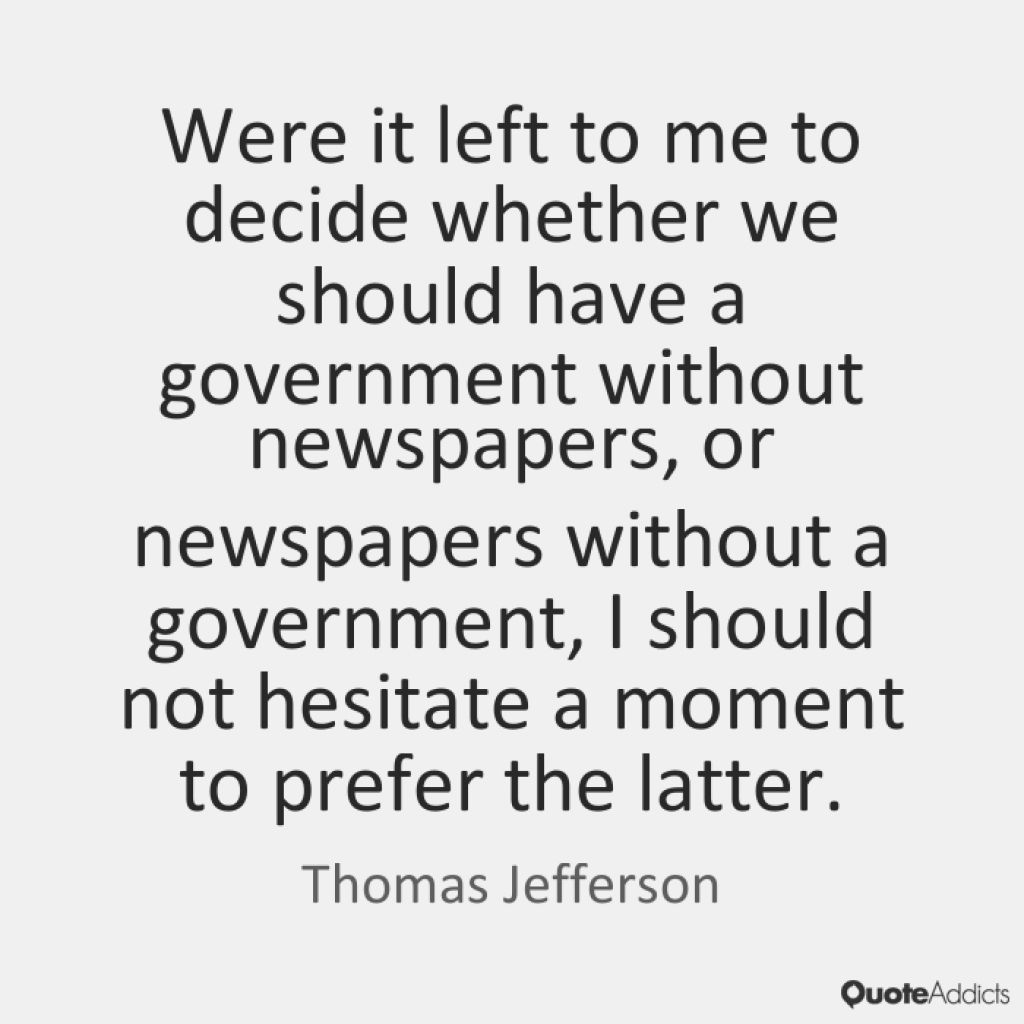 Thomas Jefferson Newspaper Quote Journalism Quotes Daily Quotes Quotes