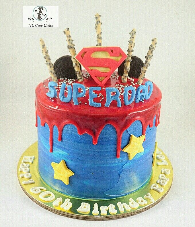 Superdad Dripping Cake Dad Birthday Cakes 60th Party Ideas Fathers Day