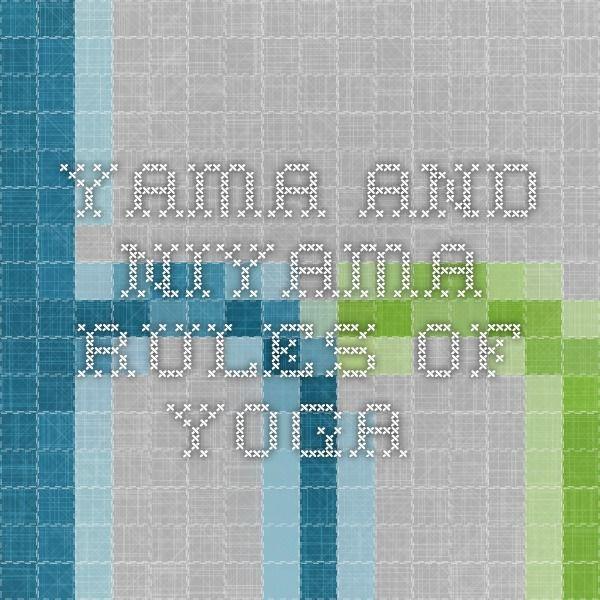 Yama and Niyama. Rules of Yoga