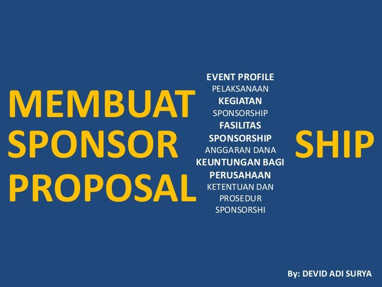 SPONSOR SHIP PROPOSAL MEMBUAT EVENT PROFILE PELAKSANAAN KEGIATAN - proposal format for sponsorship of event