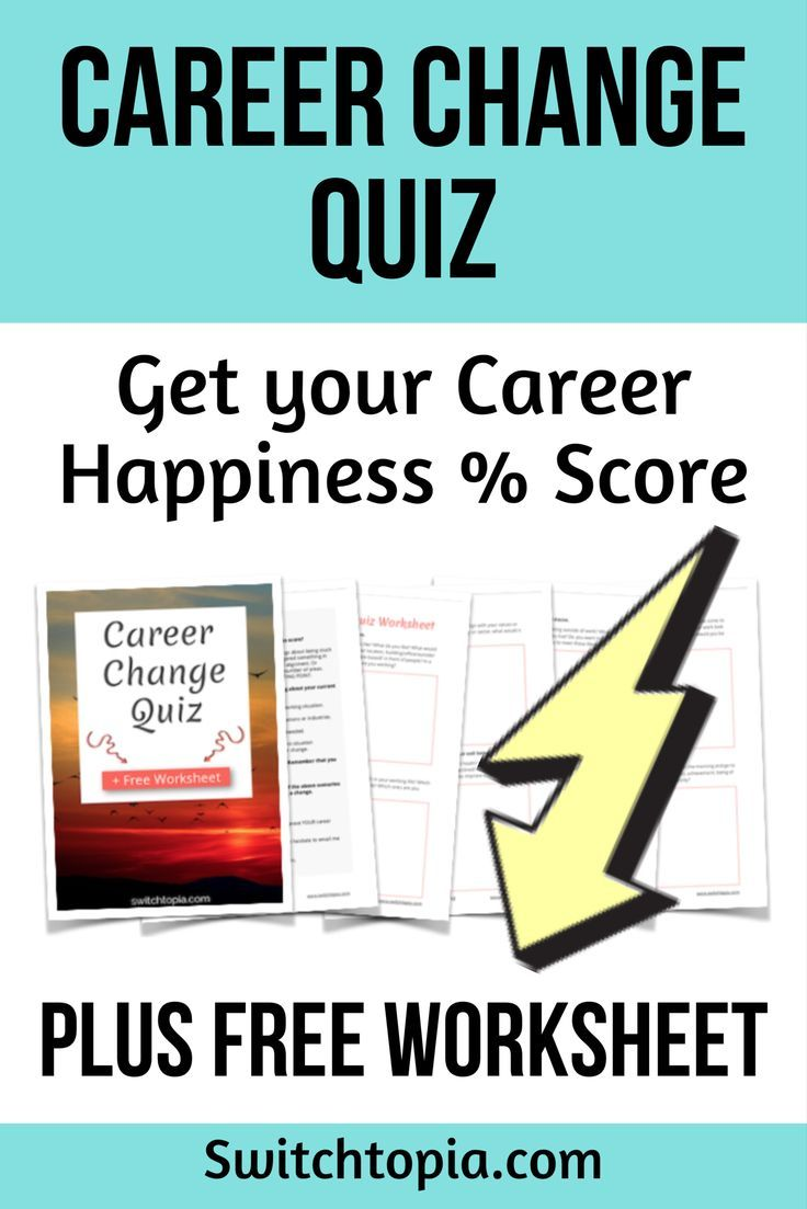 Career Change Quiz Plus Free Worksheet Switchtopia