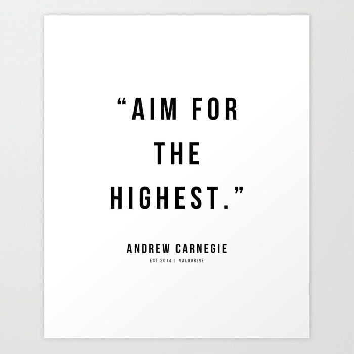 33 |Andrew Carnegie Quotes | 21010 | Motivational Inspirational Success Quote Personal Development Business Coach Art Print by Wordz