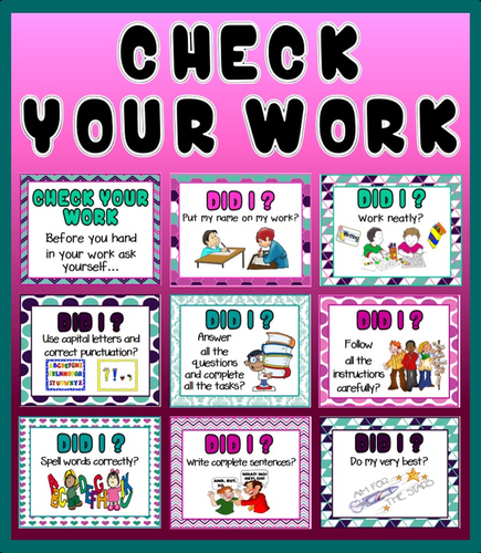 CHECK YOUR WORK- NEAT WORK CLASSROOM POSTERS LITERACY ENGLISH MATHS SCIENCE ETC