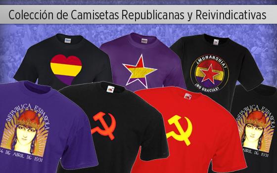 Hemos recuperado, reeditado y creado los mejores diseños del republicanismo español, con la bandera tricolor, la simbología típica y atípica (¿o hay algo menos ortodoxo que el corazón republicano? ¡Somos amor!) así como las camisetas de la hoz y el martillo, símbolo internacional de los trabajadores.