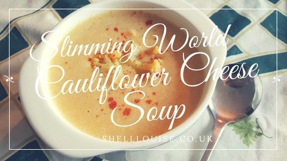Cauliflower cheese soup – Slimming World recipe 2.5 syns per serving