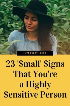 23 Signs That You're a Highly Sensitive Person (HSP)
