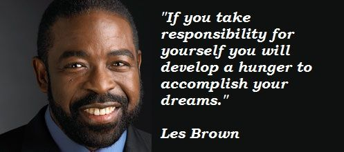 Les Brown Quotes Quotes About Dimonds  Les Brown Quotes  Quotes  Pinterest  Les .