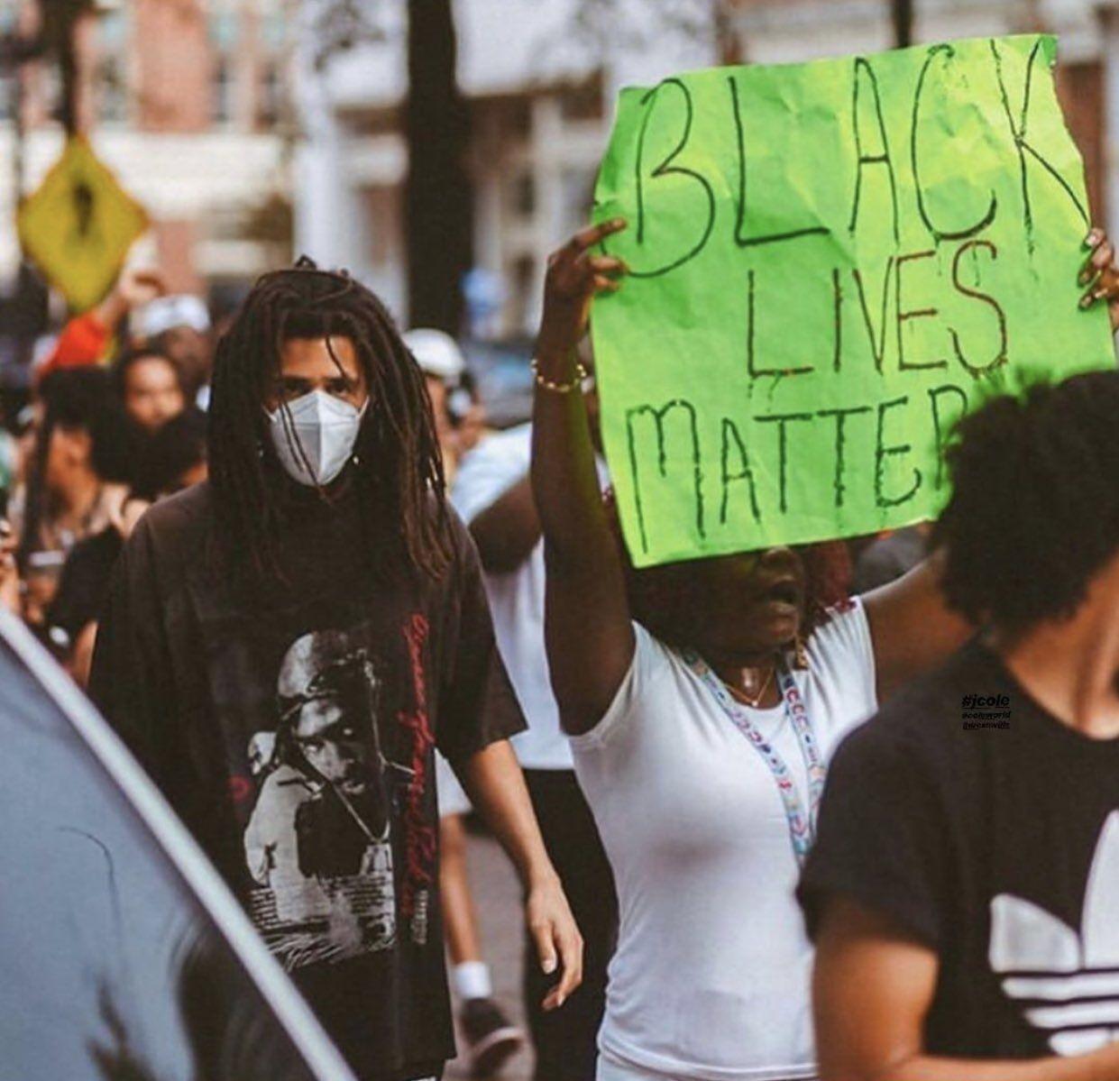 On Twitter J Cole Black Lives Matter Protest Black Lives Matter