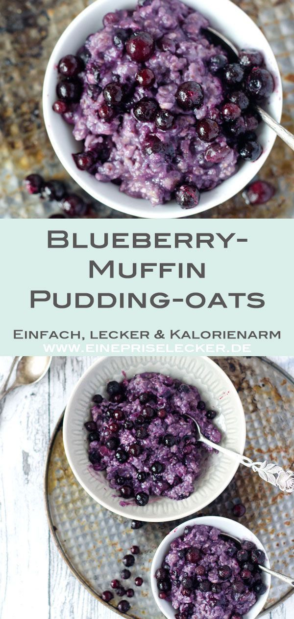 5 Minuten Blueberry-Muffin-Oatmealpudding - Pudding Oats - Eine Prise Lecker