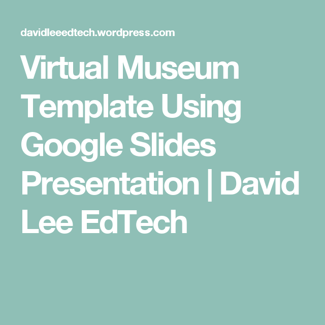 virtual museum template using google slides presentation | virtual, Presentation templates