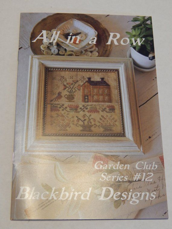 All in a Row Garden Club Series #12 by Blackbird Designs | Products