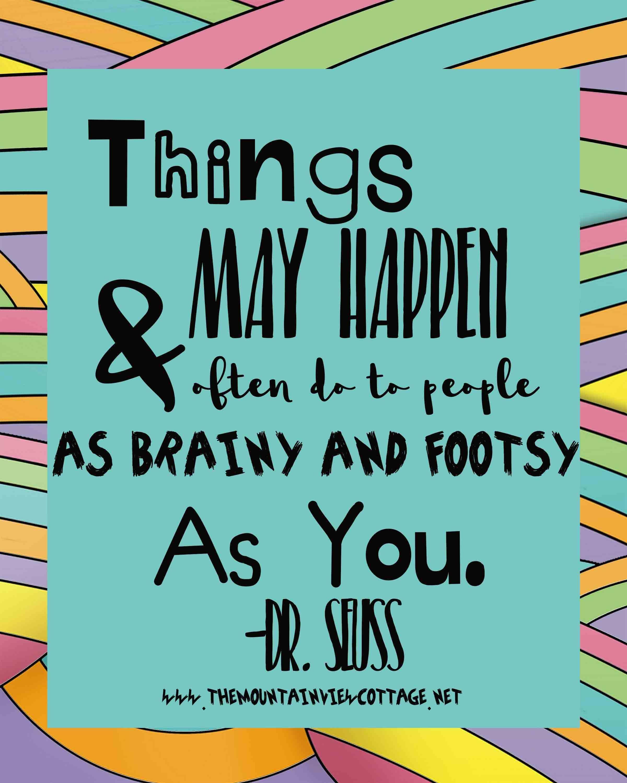 Dr Seuss Graduation Quotes : seuss, graduation, quotes, Incredible, Dr.Seuss, Quotes, Mountain, Cottage, Inspirational, Graduation, Quotes,, Friendship