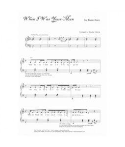 When I Was Your Man Bruno Mars Piano Music Sheet Score Piano
