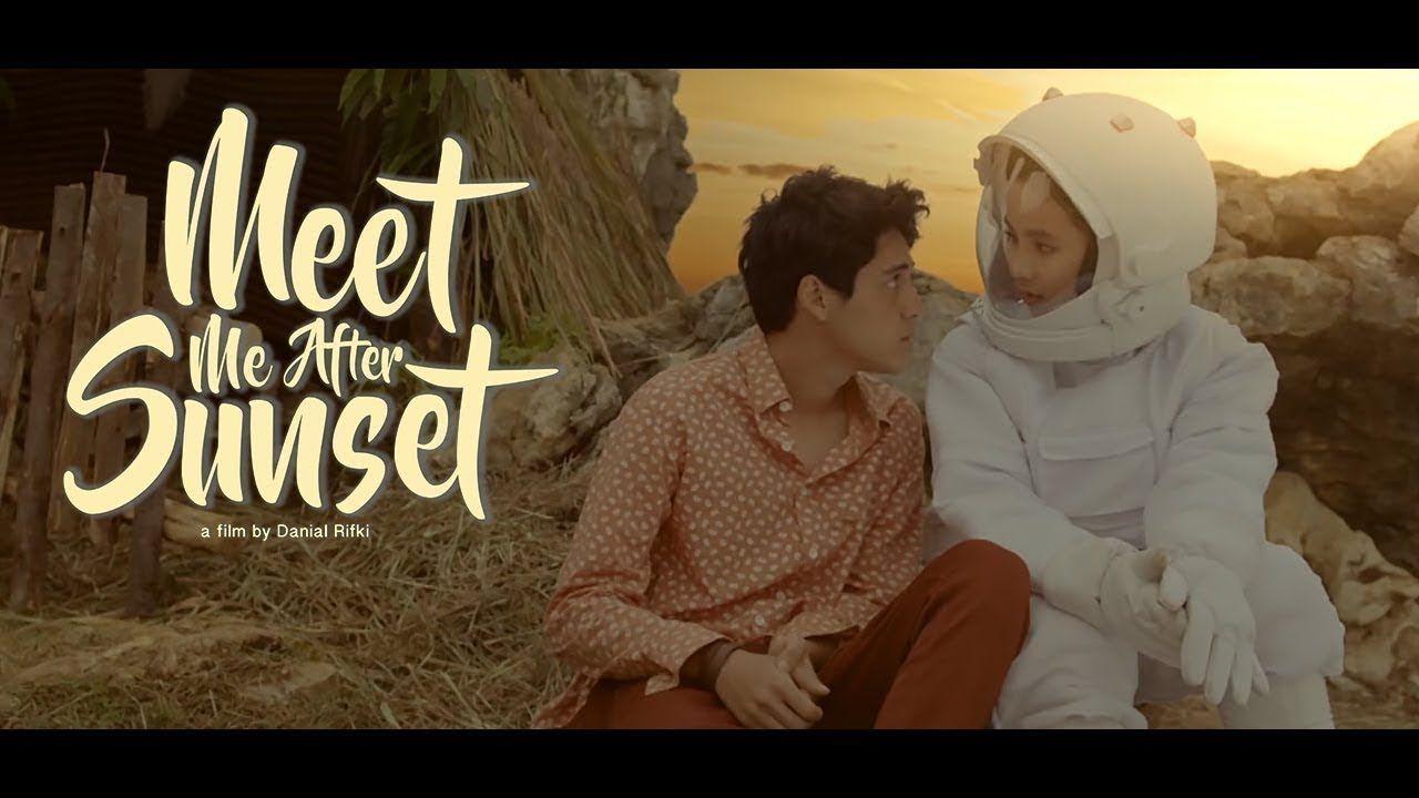 "FILM INDONESIA TERBARU 2017 ""MEET ME AFTER SUNSET"" FILM"